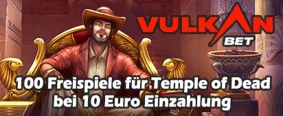 100 Freispiele für Temple of Dead bei 10 Euro Einzahlung