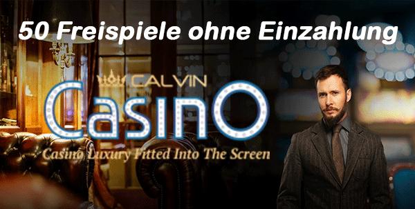 Calvin Casino 50 Freispiele ohne Einzahlung