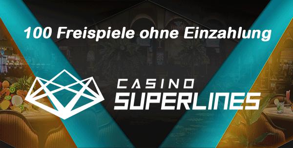 Casino Superlines 100 Freispiele ohne Einzahlung